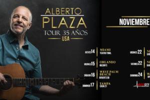 ¡TOUR 35 AÑOS de Alberto Plaza ! TICKETS