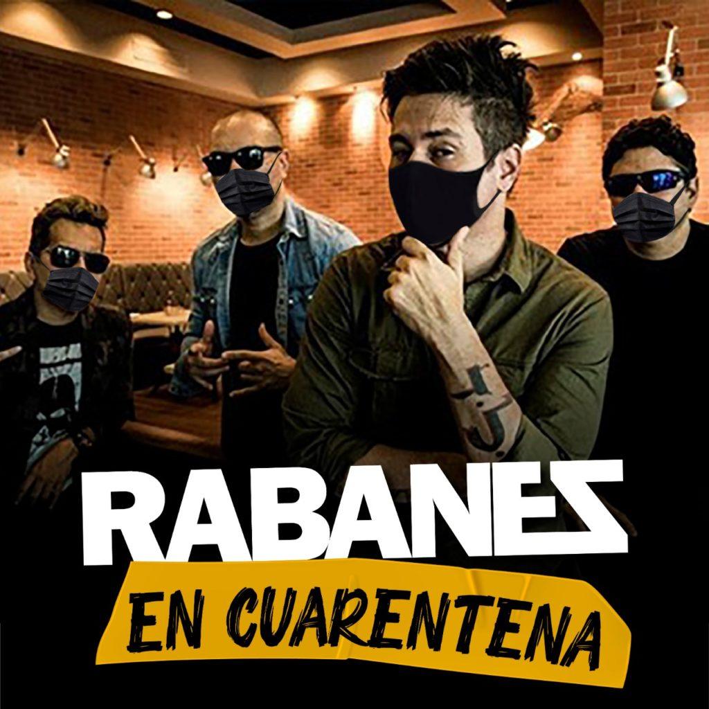"""Los Rabanes """"En Cuarentena"""""""