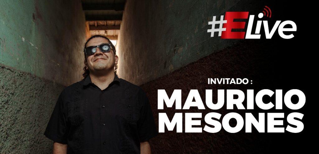 """Mauricio Mesones en Elive  """"Vivo por y para la música"""""""