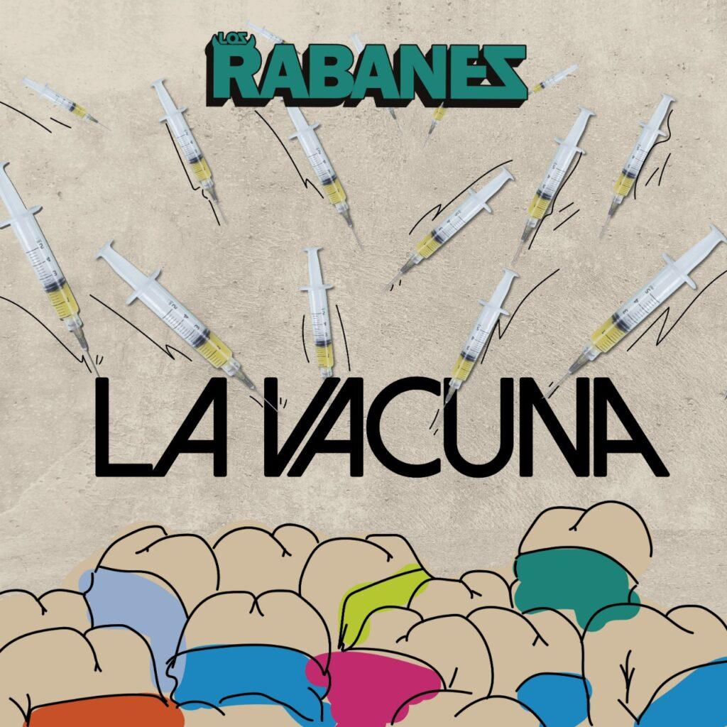 Los Rabanes traen «La Vacuna» y más «Como te Deseo tributo Maná